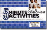 5 Minute Child Development Activities: Activities to break the ice, fill down time, or get students excited to learn!