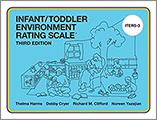 Infant/Toddler Environment Rating Scale 3rd Edition