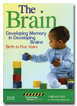 The Brain: Developing Memory in Developing Brains DVD