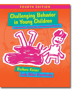 Challenging Behavior in Young Children 4th Edition: Understanding, Preventing and Responding Effectively