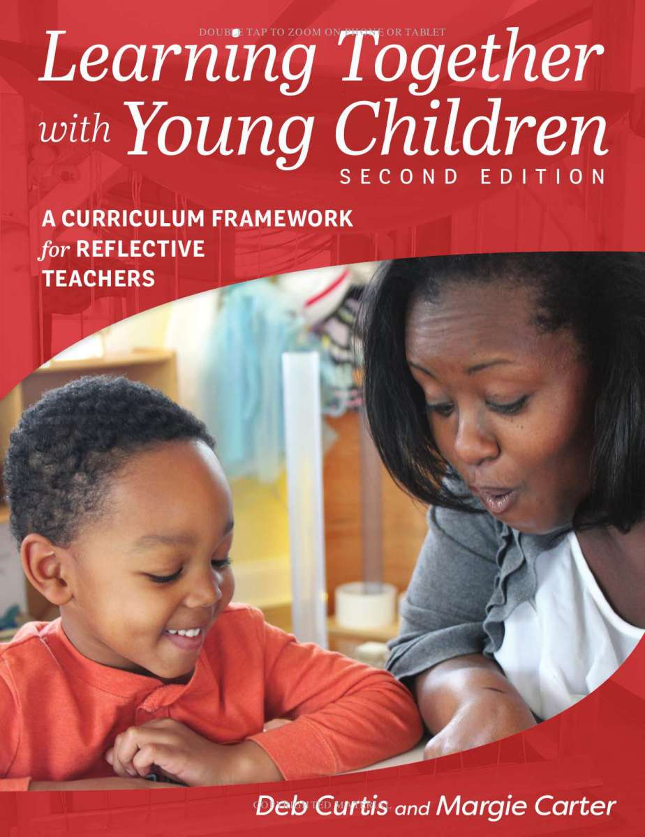 Learning Together With Young Children 2e