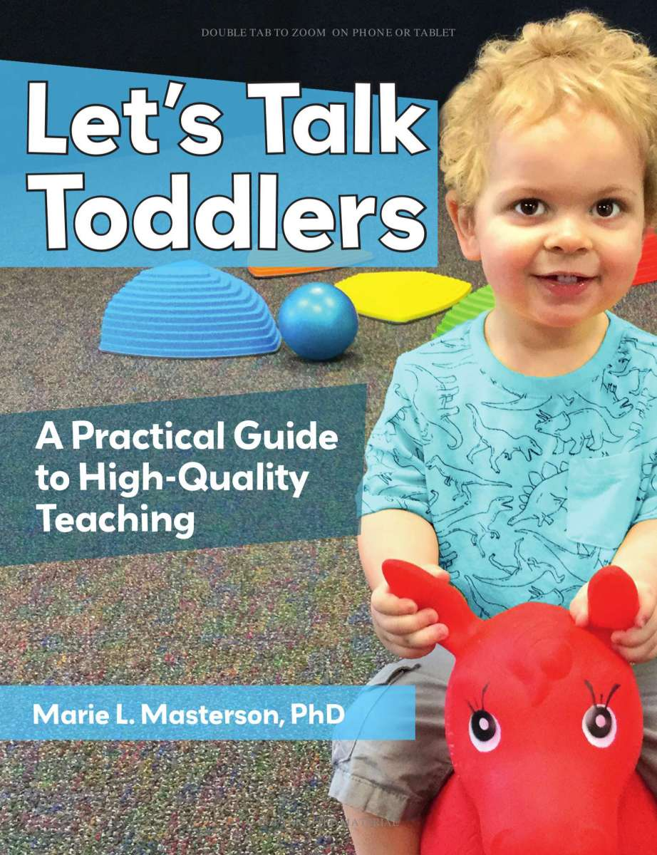 91748c10799 Let s Talk Toddlers  A Practical Guide to High-Quality Teaching