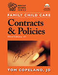 Family Child Care Contracts and Policies, 3rd Edition