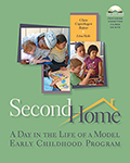 Second Home: A Day in the Life of a Model Early Childhood Program