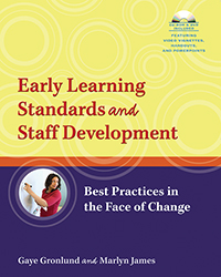 Early Learning Standards and Staff Development: Best Practices in the Face of Change