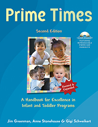 Prime Times, 2nd Edition: A Handbook for Excellence in Infant and Toddler Programs