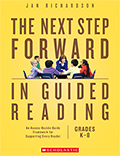 Next Step Forward in Guided Reading: An Assess-Decide-Guide Framework for Supporting Every Reader