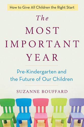The Most Important Year: Pre-Kindergarten and the Future of Our Children†