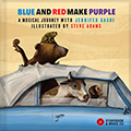 Blue and Red Make Purple: A Musical Journey