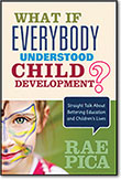 What If Everybody Understood Child Development?
