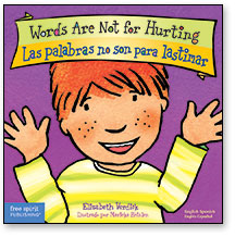 Words Are Not for Hurting/Las palabras no son para lastimar