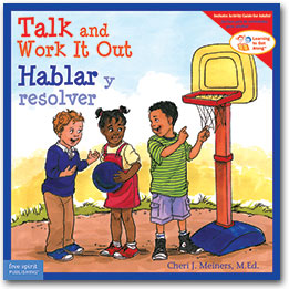 Talk and Work it Out/Hablar y resolver