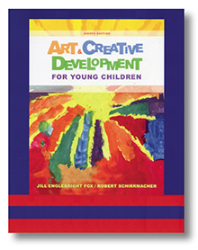 Art & Creative Development for Young Children Eighth edition