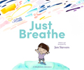 Just Breathe: A Mindfulness Adventure