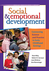 Social & Emotional Development: Connecting Science and Practice in Early Childhood Settings