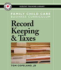 Family Child Care Business Curriculum: Record Keeping and Taxes