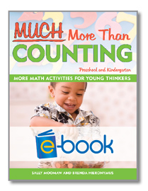 Much More Than Counting (e-book): More Math Activities for Preschool and Kindergarten