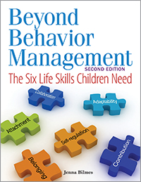 Beyond Behavior Management, Second Edition: The Six Life Skills Children Need