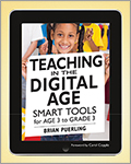 Teaching in the Digital Age: Smart Tools for Age 3 to Grade 3