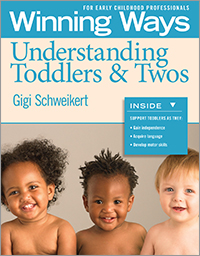 Understanding Toddlers & Twos: Winning Ways for Early Childhood Professionals (Set of 3)