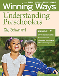 Understanding Preschoolers: Winning Ways for Early Childhood Professionals