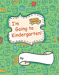 I'm Going to Kindergarten! (set of 5)
