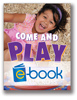 Come and Play (e-book): Sensory Integration Strategies for Children with Play Challenges