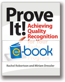Prove It! (e-book): Achieving Quality Recognition for Your Early Childhood Program