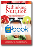 Rethinking Nutrition, Revised (e-book): Connecting Science and Practice in Early Childhood Settings