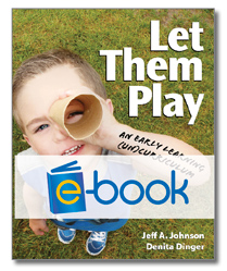 Let Them Play (e-book): An Early Learning (UN) Curriculum