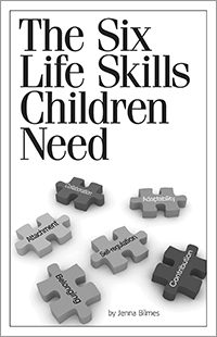 Six Life Skills Children Need, The: Beyond Behavior Management Family Companion