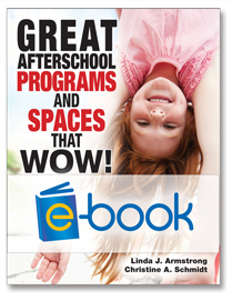 Great Afterschool Programs and Spaces (e-book)