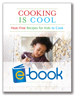 Cooking is Cool (e-book)