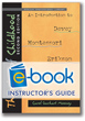 Theories of Childhood 2nd Edition Instructor's Guide (e-book): An Introduction to Dewey, Montessori, Erikson, Piaget, & Vygotsky