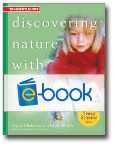 Discovering Nature with Young Children Trainer's Guide (e-book)