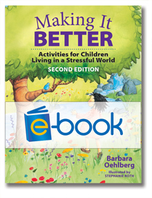 Making it Better (e-book): Activities for Children Living in a Stressful World, Second Edition