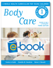 Body Care (e-book): A Whole Health Curriculum for Young Children series