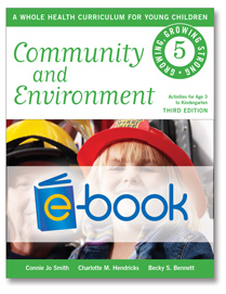 Community and Environment (e-book): A Whole Health Curriculum for Young Children series