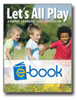 Let's All Play (e-book): A Group Learning (UN)Curriculum