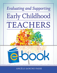 Evaluating and Supporting Early Childhood Teachers (e-book)