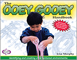 Ooey Gooey® Handbook: Identifying and Creating Child-Centered Environments