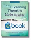 Early Learning Theories Made Visible (e-book)