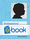 Pedagogical Documentation in Early Childhood (e-book): Sharing Children's Learning and Teachers' Thinking