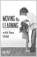 Moving & Learning with Your Child (Set of 25)