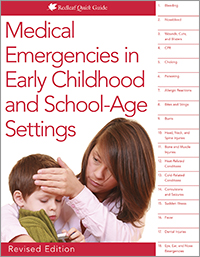 Medical Emergencies in Early Childhood and School-Age Settings, Revised Edition