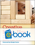 Creative Block Play (e-book): A Comprehensive Guide to Learning through Building