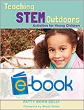 Teaching STEM Outdoors (e-book): Activities for Young Children