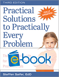 Practical Solutions to Practially Every Problem, Third Edition (e-book): The Survival Guide for Early Childhood Professionals