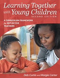 Learning Together with Young Children, Second Edition