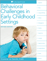 Behavioral Challenges in Early Childhood Settings Quick Guide, Revised Edition